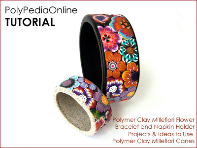 polypediaonline millefiori tutorials  bracelet napkin holder flowers
