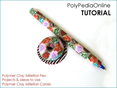 polymer clay tutorial polypediaonline millefiori  pen